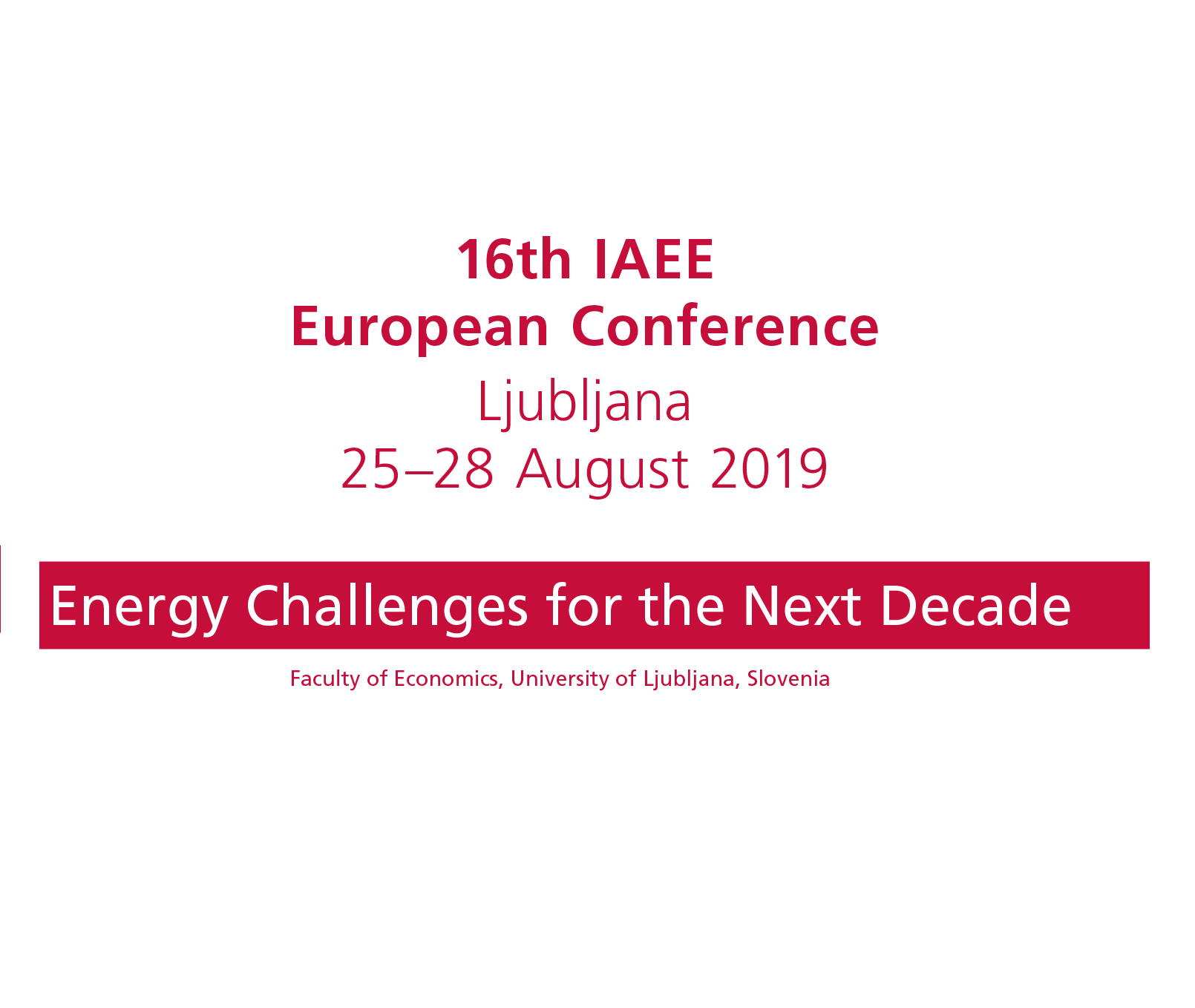 Call for Papers – 16th IAEE European Energy Conference