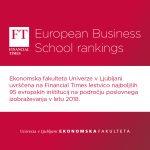 The Faculty of Economics is the only Slovenian school of business and economics to rank among the top 95 European business schools according to the Financial Times for the first time. Read more >>>